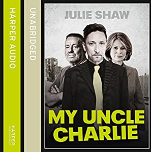 My Uncle Charlie (Tales of the Notorious Hudson Family, Book 2) Audiobook