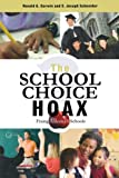 img - for The School Choice Hoax: Fixing America's Schools book / textbook / text book