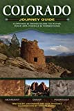 Colorado Journey Guide: A Driving & Hiking Guide to Ruins, Rock Art, Fossils & Formations
