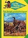 Les Temps préhistoriques (La Vie privée des hommes) par Nougier