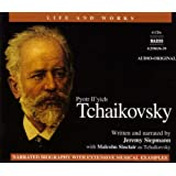 Tchaikovsky: His Life and Work