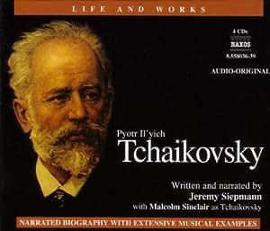 Life & Works - Tschaikowsky