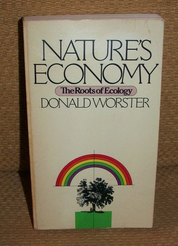 Nature's Economy: The Roots of Ecology
