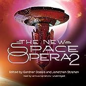 The New Space Opera 2 | [Gardner Dozois (editor), Jonathan Strahan (editor)]