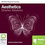 Aesthetics: Bolinda Beginner Guides | [Charles Taliaferro]