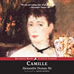 Camille: The Lady of the Camellias | Alexandre Dumas fils