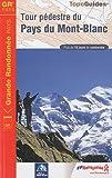 echange, troc Solange Spinelli, Collectif - Tour pédestre du pays du Mont-Blanc