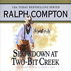 Showdown at Two-Bit Creek: A Ralph Compton Novel by Joseph A. West | [Ralph Compton, Joseph A. West]