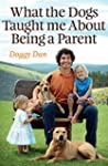What the Dogs Taught Me About Being a...