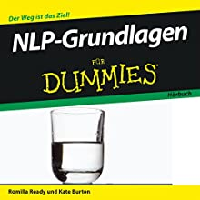 NLP-Grundlagen für Dummies Hörbuch von Romilla Ready, Kate Burton Gesprochen von: Michael Mentzel
