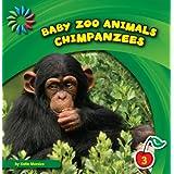 Chimpanzees (21st Century Basic Skills Library: Baby Zoo Animals)