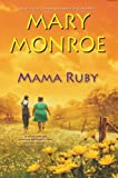 Mama Ruby (A Mama Ruby Novel)