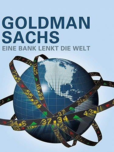 goldman-sachs-eine-bank-lenkt-die-welt