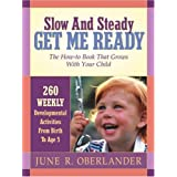 Slow and Steady Get Me Ready ~ June Oberlander