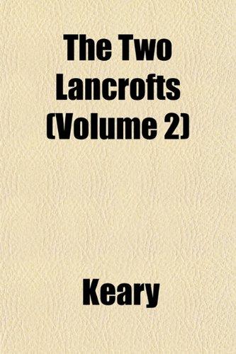 The Two Lancrofts (Volume 2)