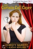 The Curtain Call Caper (The Gabby St. Claire Diaries)