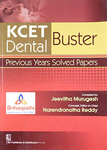 KCET Buster Dental: Previous Years Solved Papers