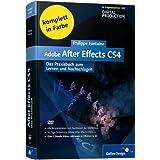 """Adobe After Effects CS4: Das Praxisbuch zum Lernen und Nachschlagen (Galileo Design)von """"Philippe Fontaine"""""""