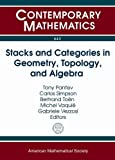img - for Stacks and Categories in Geometry, Topology, and Algebra (Contemporary Mathematics) book / textbook / text book
