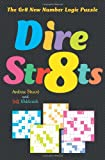 img - for Dire Str8ts: The Gr8 New Number Logic Puzzle book / textbook / text book