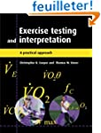 Exercise Testing and Interpretation:...