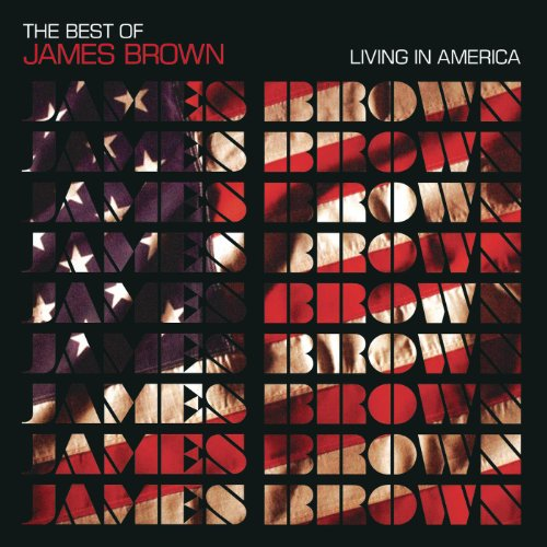 Living in America - The Best of James Brown
