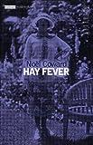 Hay Fever (Modern Classics) (0413540901) by Noël Coward