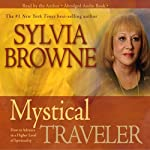 Mystical Traveler | Sylvia Browne