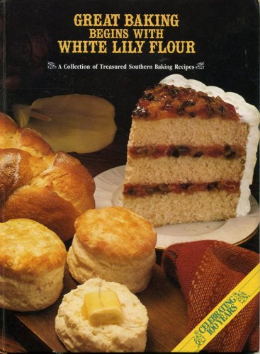 Great Baking Begins With White Lily Flour PDF