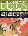 Ruth B. McDowell's Design Workshop: T...