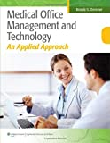 Medical Office Management and Technology: An Applied Approach