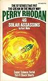 Solar Assassins (Perry Rhodan #49) (0441660320) by Kurt Mahr