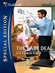 The Baby Deal (Silhouette Special Edi...
