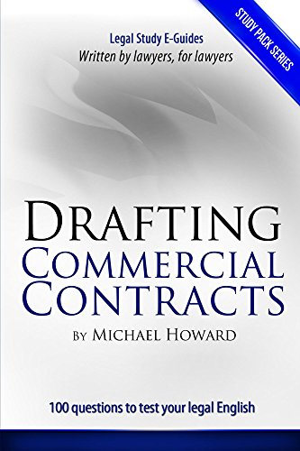 Michael Howard - Drafting Commercial Contracts: Study Pack Series (Legal Study E-guides) (English Edition)