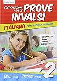 Esercitazione per le prove INVALSI. Italiano. Per la 2ª classe elementare