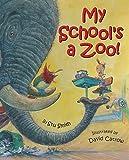 My School's a Zoo! (0060285109) by Smith, Stu