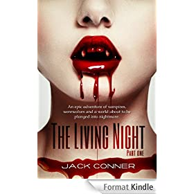 The Living Night: Part One: Vampire detectives fight evil in this epic fantasy / paranormal vampire / vampire thriller horror series (English Edition)