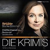 Saubande (Brigitte Edition Krimis - Gefährlich nah) | Arne Blum