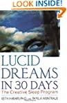 Lucid Dreams in 30 Days: The Creative...