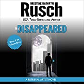 The Disappeared: A Retrieval Artist Novel | [Kristine Kathryn Rusch]