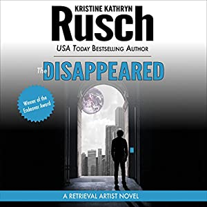The Disappeared: A Retrieval Artist Novel | [Kristine Kathryn Rusch]
