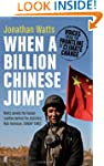When a Billion Chinese Jump: Voices f...