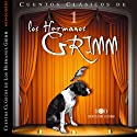 Los Hermanos Grimm: Cuentos IV [The Brothers Grimm: Stories, Part 1] Audiobook by Jacob y Wilhelm Grimm Narrated by Víctor Prieto