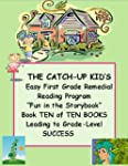 THE CATCH-UP KID'S EASY FIRST GRADE R...