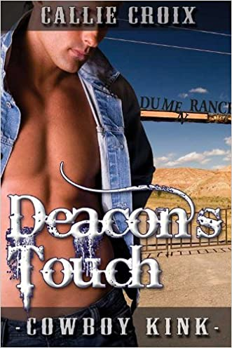 Deacon's Touch (Dume Ranch Series Book 1)