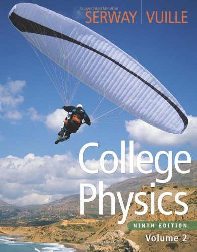 College Physics, Volume 2