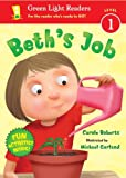 Beth's Job (Green Light Readers. Level 1)