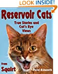 Reservoir Cats: True Stories and Cat'...