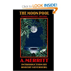 The Moon Pool (Bison Frontiers of Imagination) by A. Merritt and Robert Silverberg