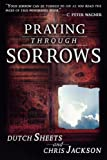 Praying Through Sorrow (076842254X) by Jackson, Chris